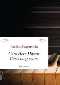 Caro Herr Mozart, cari compositori